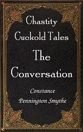 The Conversation: Chastity Cuckold Tales