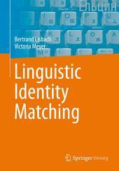 Linguistic Identity Matching