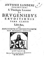 De Brugensibus eruditionis fama claris