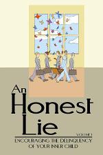 An Honest Lie