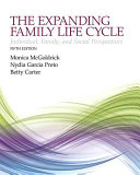 The Expanded Family Life Cycle   Enhanced Pearson Etext Access Card