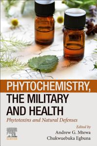 Phytochemistry  the Military and Health