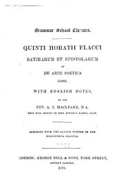Satirarum et epistolarum, et De arte poetica libri: with English notes