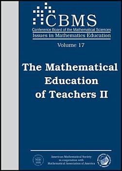 The Mathematical Education of Teachers II PDF