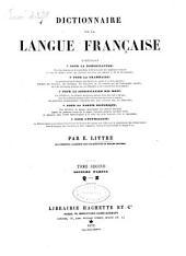 Dictionnaire de la langue française: 2.2: Q-Z.