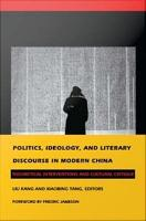 Politics  Ideology  and Literary Discourse in Modern China PDF