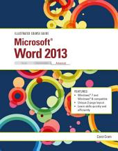 Illustrated Course Guide: Microsoft Word 2013 Advanced
