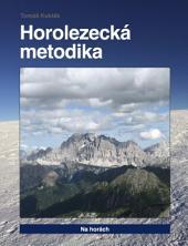 Horolezecká metodika - 4. díl - Na horách