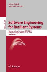 Software Engineering for Resilient Systems PDF