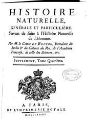 Histoire naturelle générale et particulière: servant de suite à l'histoire naturelle de l'homme