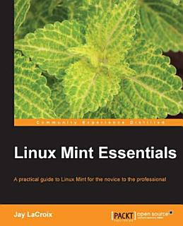 Linux Mint Essentials Book