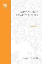 Advances in Heat Transfer: Volume 33
