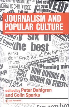 Journalism and Popular Culture PDF