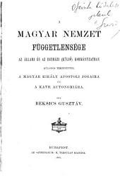 A magyar nemzet függetlensége