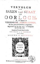 Tweede vervolg van saken van staat en oorlog: Volume 1