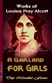 A Garland for Girls: Top Novelist Focus