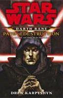 Darth Bane Path of Destruction
