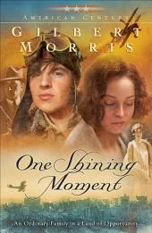 One Shining Moment (American Century Book #3)