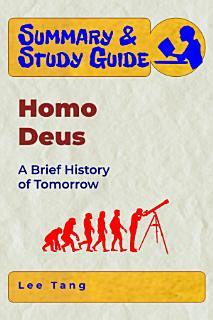 Summary   Study Guide   Homo Deus Book
