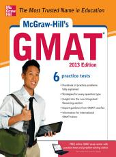 McGraw-Hill's GMAT, 2013 Edition: Edition 6