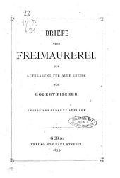 Briefe über Freimaurerei zur Aufklärung für alle Kreise