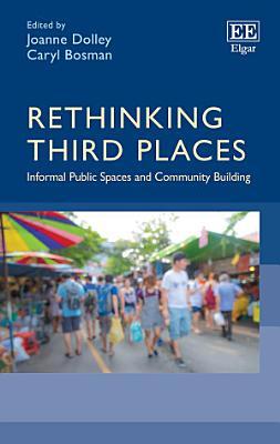 Rethinking Third Places