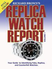 Richard Brown's Replica Watch Report: (COLOR)