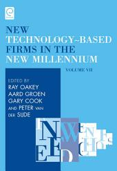 New Technology-Based Firms in the New Millennium: Production and Distribution of Knowledge