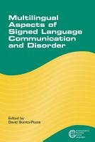Multilingual Aspects of Signed Language Communication and Disorder PDF