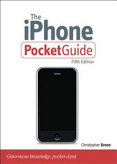 The iPhone Pocket Guide: Edition 5
