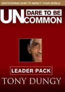 Download Dare to Be Uncommon Book