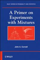 A Primer on Experiments with Mixtures PDF