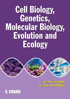 Cell Biology  Genetics  Molecular Biology  Evolution and Ecology