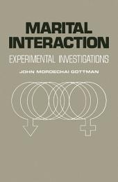 Marital Interaction: Experimental Investigations