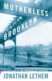 Motherless Brooklyn: A Novel