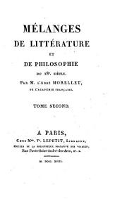 Mélanges de littérature et de Philosophie du 18e. siécle: Volume1