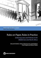Rules on Paper, Rules in Practice: Enforcing Laws and Policies in the Middle East and North Africa