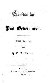 Constantine: Das Geheimniss ; zwei Novellen