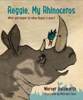Reggie  My Rhinoceros PDF