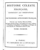 Histoire céleste française: Volume1