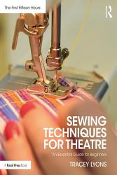 Sewing Techniques For Theatre Book PDF