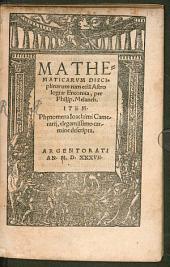 Mathematicarum disciplinarum Encomia: Item Phaenomena Camerarii descripta
