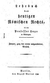 Lehrbuch eines civilistischen Cursus: Lehrbuch des heutigen Römischen Rechts, Band 4