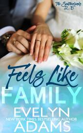 Feels Like Family: The Southerlands 2.5