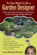 So You Want to Be a Garden Designer