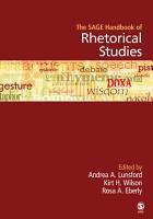 The SAGE Handbook of Rhetorical Studies PDF