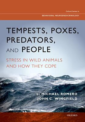 Tempests  Poxes  Predators  and People