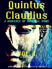 Quintus Claudius, Volume 1 (of 2) (English Edition): A Romance of Imperial Rome