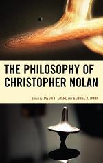 The Philosophy of Christopher Nolan