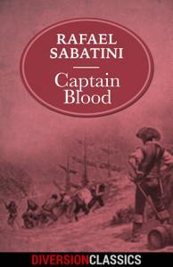 Captain Blood  Diversion Classics  Book